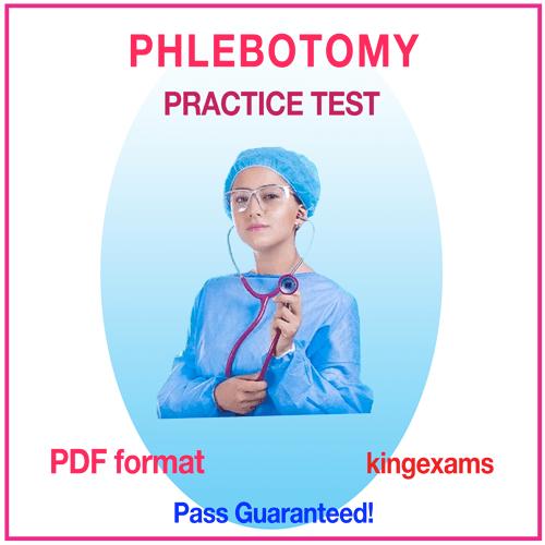 PHLEBOTOMY PRACTICE TEST free PHLEBOTOMY PRACTICE TEST PHLEBOTOMY PRACTICE QUESTIONS QUIZ CERTIFICATION REVIEW EXAM