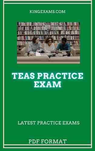 TEAS Practice Test TEAS Practice Exam